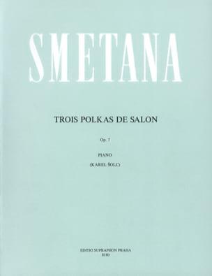 3 Polkas de Salon Op. 7 - SMETANA - Partition - laflutedepan.com