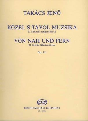 Közel S Tavol Muzsika Op. 111 Jenö von Takacs Partition laflutedepan