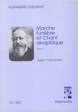Alexandre Guilmant - Marche Funèbre et Chant Séraphique Op. 17 - Partition - di-arezzo.fr