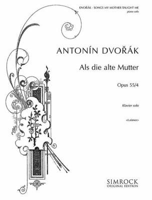 DVORAK - Songs My Mother Taught me Opus 55-4 - Sheet Music - di-arezzo.com