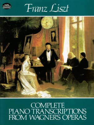 Liszt Ferenc / Wagner Richard - Complete Piano Transcriptions From Operas - Partition - di-arezzo.fr