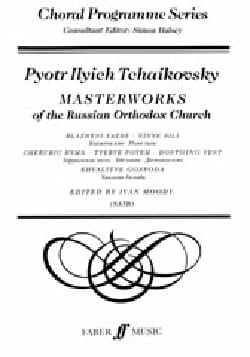 Piotr Illitch Tchaikovsky - Masterworks Of The Russian Orthodox Church - Partition - di-arezzo.fr