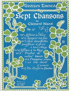 Georges Enesco - 7 Songs of Clément Marot Opus 15 - Sheet Music - di-arezzo.co.uk