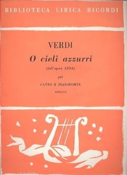 Giuseppe Verdi - O Cieli Azzurri. Aida - Partition - di-arezzo.fr