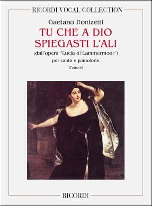 Gaetano Donizetti - You Che A Dio Spiegasti The ali. Lucia Di Lammermoor - Sheet Music - di-arezzo.co.uk