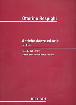 Ottorino Respighi - Antiche Danze Ed Arie. - Sheet Music - di-arezzo.co.uk