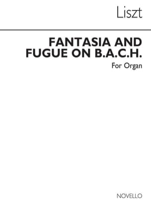 Fantaisie et Fugue sur B.A.C.H Orgue - LISZT - laflutedepan.com