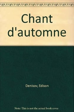 Chant D'automne Edison Denisov Partition Mélodies - laflutedepan