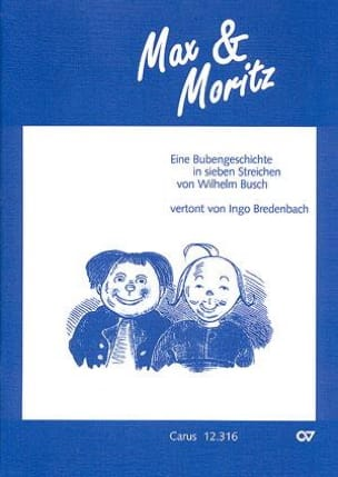 Max Und Moritz Ingo Bredenbach Livre Contes musicaux - laflutedepan