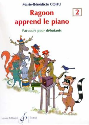 Marie-Bénédicte Cohu - Ragoon Apprend le Piano Volume 2 - Partition - di-arezzo.fr