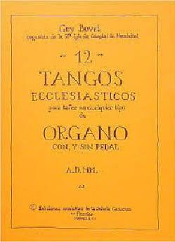 Guy Bovet - 12 Tangos Ecclesiasticos - Partition - di-arezzo.fr