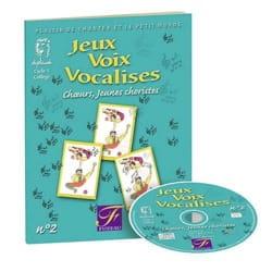 Genetay Joël / Dormeau JM - Jeux, Voix, Vocalises Volume 2 - Livre - di-arezzo.fr