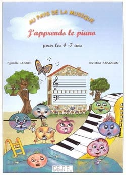 Laskri Djamilla / Papazian Christine - J'apprends le Piano - Sheet Music - di-arezzo.co.uk