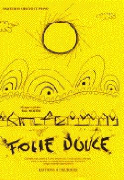 Eric Noyer - Folie Douce (Direction) - Partition - di-arezzo.fr