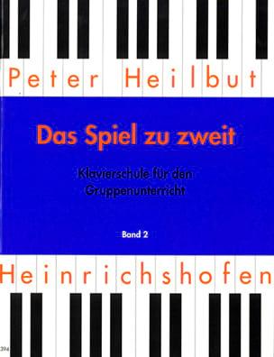 Das Spiel Zu 2 Vol 2 - Heilbut - Partition - Piano - laflutedepan.com