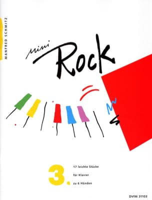 Manfred Schmitz - Mini Rock. Band 3. 6 Hands - Sheet Music - di-arezzo.com