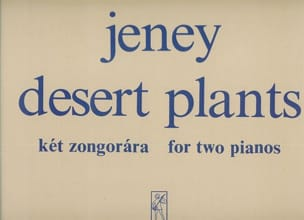 Jeney - Desert Plants. 2 Pianos - Partition - di-arezzo.fr