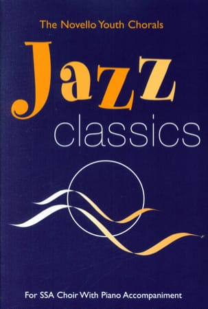 - Jazz Classics SSA - Sheet Music - di-arezzo.co.uk