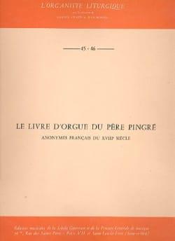 - Le Livre D'orgue Du Père Pingré - Partition - di-arezzo.fr