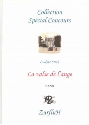 Evelyne Stroh - La Valse de L'ange - Partition - di-arezzo.fr