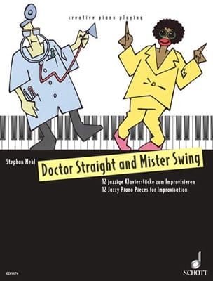 Mehl - Docteur Straight And Mister Swing - Partition - di-arezzo.fr