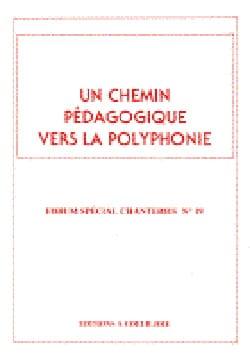 - Un Chemin Pédagogique vers la Polyphonie - Partition - di-arezzo.fr