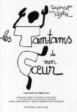 Les Tam-Tams de mon Coeur. Choeur seul - Eric Noyer - laflutedepan.com