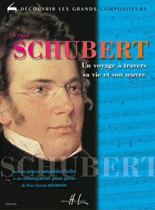 Franz Schubert - Un Voyage A Travers sa Vie et son Oeuvre - Partition - di-arezzo.fr