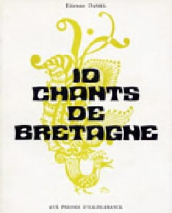 10 Chants de Bretagne Partition Chœur - laflutedepan