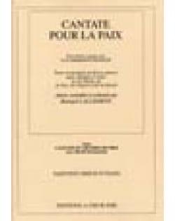 Bernard Lallement - Cantate Pour la Paix - Partition - di-arezzo.fr