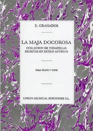 Enrique Granados - The Maja Dolorosa - Sheet Music - di-arezzo.co.uk