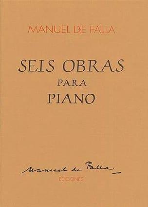 Manuel de Falla - 6 Obras Para Piano - Partition - di-arezzo.fr