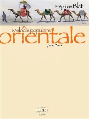 Stéphane Blet - Mélodie Populaire Orientale Opus 22 - Partition - di-arezzo.fr