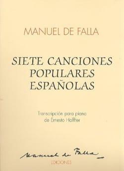 DE FALLA - 7 Canciones Populares Espanolas - Piano - Partitura - di-arezzo.es