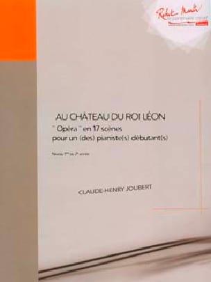 Au Château Du Roi Léon Claude-Henry Joubert Partition laflutedepan