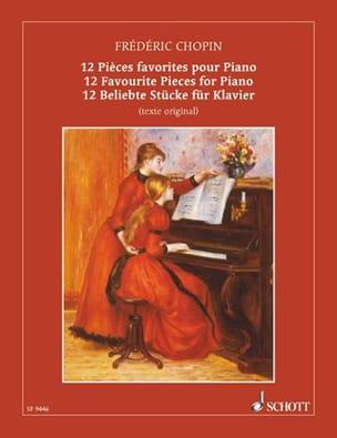 12 Pièces Favorites - CHOPIN - Partition - Piano - laflutedepan.com