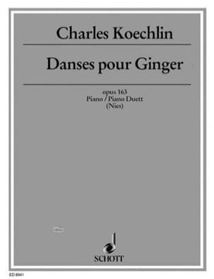 Charles Koechlin - Danses Pour Ginger Op. 163 - Partition - di-arezzo.fr