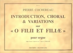 Pierre Cochereau - Introduction Choral et Variations sur O Filii et Filiae - Partition - di-arezzo.fr