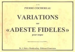 Pierre Cochereau - Variations on Adeste Fideles - Sheet Music - di-arezzo.co.uk