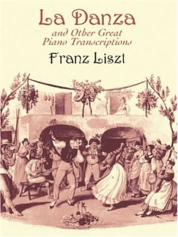 Franz Liszt - La Danza And Other Great Piano Transcriptions - Partition - di-arezzo.fr
