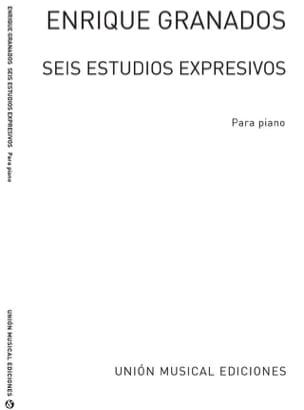 Enrique Granados - 6 Estudios Expressivos - Partition - di-arezzo.fr
