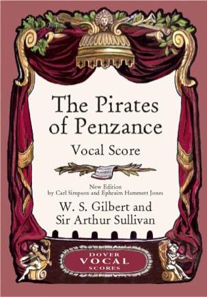 Gilbert William S. / Sullivan Arthur - The Pirates Of Penzance - Partition - di-arezzo.fr