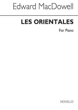 Les Orientales - Dowell Mac - Partition - Piano - laflutedepan.com