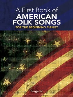 My First Book Of American Folk Songs Bergerac Partition laflutedepan