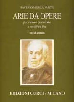 Saverio Mercadante - Arie Da Opere. Soprano - Partition - di-arezzo.fr