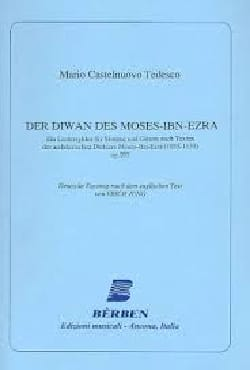 Mario Castelnuovo-Tedesco - Der Diwan des Moses-Ibn-Ezra Op. 207 ! - Partition - di-arezzo.fr