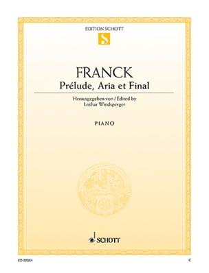 César Franck - Prélude, Aria et Final - Partition - di-arezzo.fr