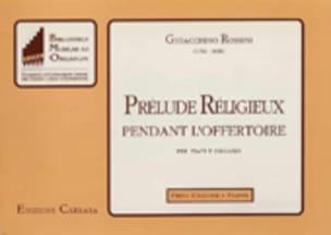 Gioachino Rossini - Prélude Religieux Pendant L'offertoire - Partition - di-arezzo.fr