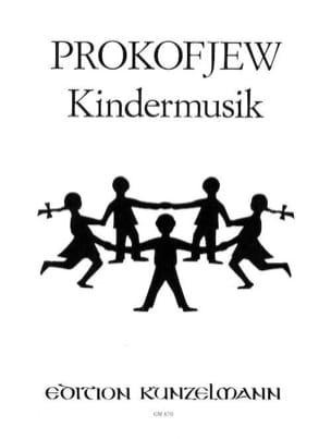 Kindermusik - Sergei Prokofiev - Partition - Piano - laflutedepan.com