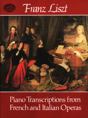 Franz Liszt - Piano Transcriptions From French And Italian Operas - Partition - di-arezzo.fr